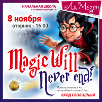Magic Will Never end